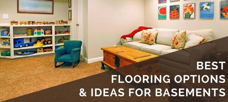 best flooring for basements & 4 Best Basement Flooring Options | 2018 Ideas u0026 What Pitfalls to Avoid
