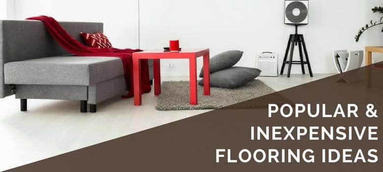 Flooring Ideas 6 Inexpensive Options