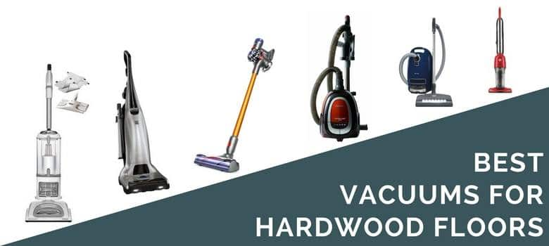 10 Best Hardwood Floor Vacuums 2018 Cleaner Reviews