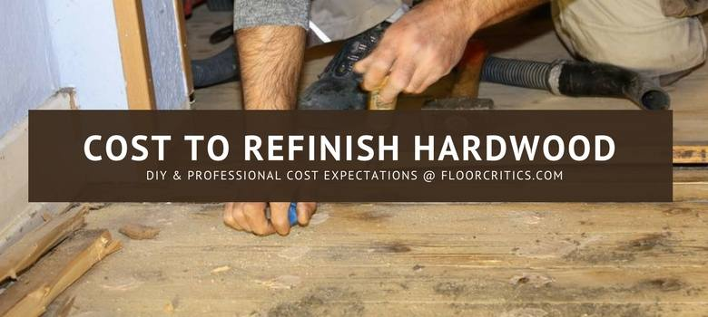 Refinish Hardwood Flooring Costs 2019 How Much To Pay Diy Pro