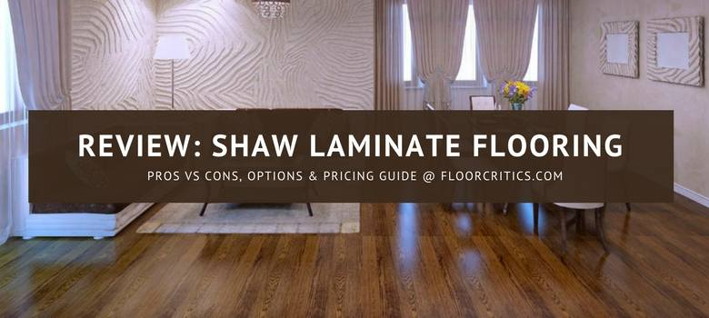 Shaw laminate flooring review