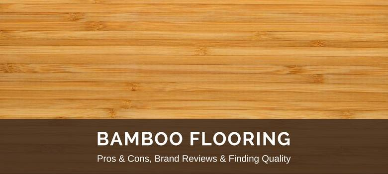 Bamboo Flooring Reviews Best Brands