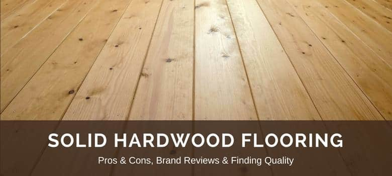 Hardwood flooring reviews best brands pros vs cons for Hardwood flooring reviews