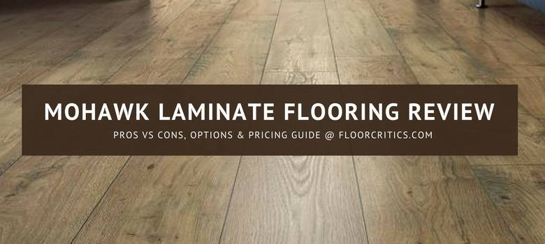 Mohawk Laminate Flooring Review 2020
