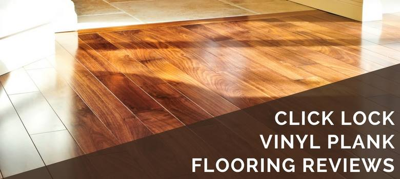 click lock vinyl plank flooring reviews
