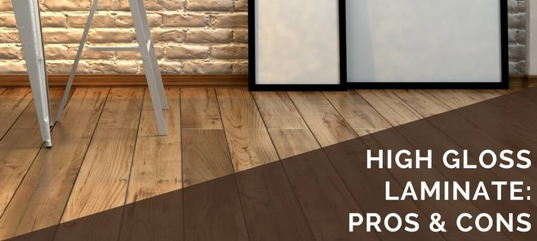 high gloss laminate pros and cons