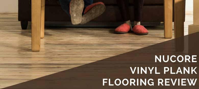 Nucore Vinyl Plank Flooring Review