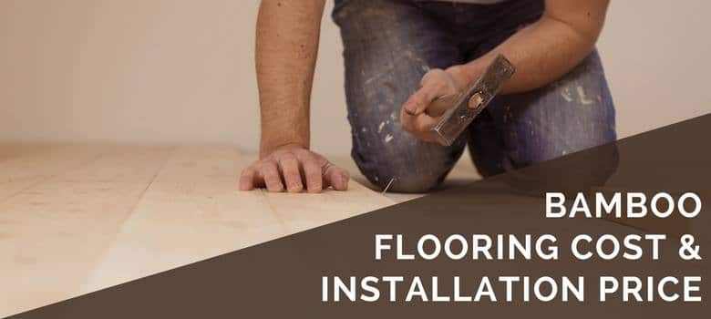 Bamboo Flooring Cost Installation Pricing Cost Guide - How expensive is bamboo flooring