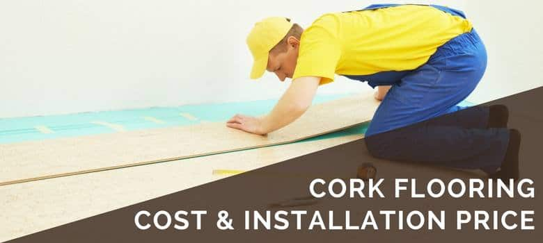 cork flooring cost and installation price