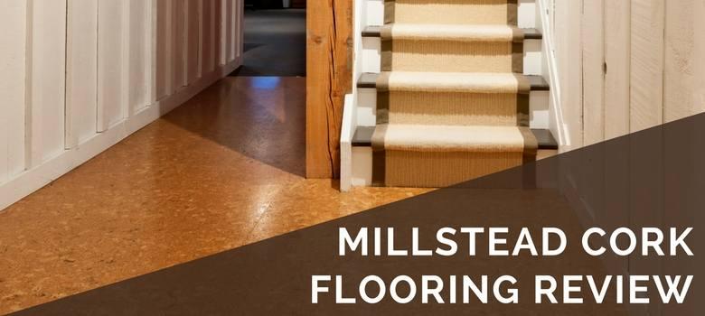 millstead cork flooring review