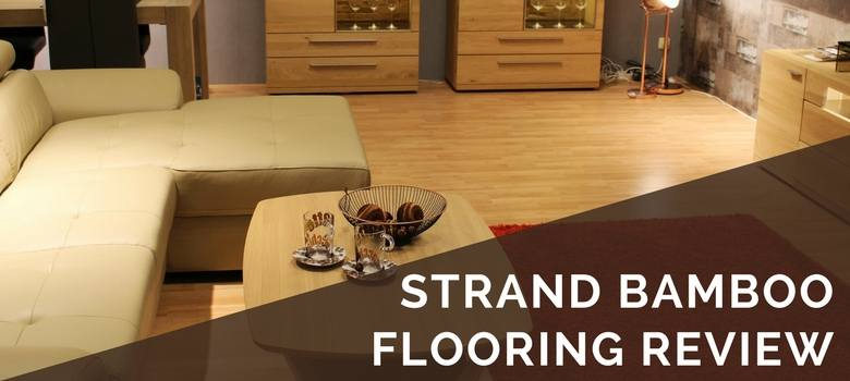 strand bamboo flooring review