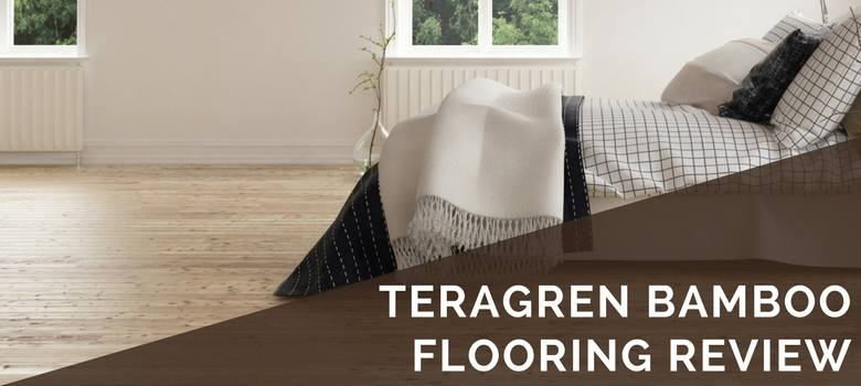 teragren bamboo flooring review