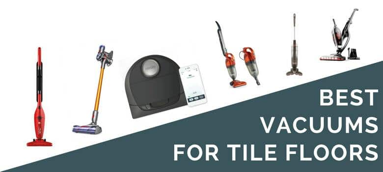 6 Best Tile Vacuums 2018 Cleaner Reviews Dirt Devil Dyson Bissell