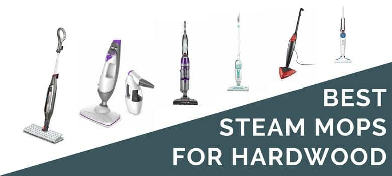 Best Steam Mops for Hardwood