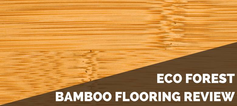 Eco Forest Bamboo Flooring Review