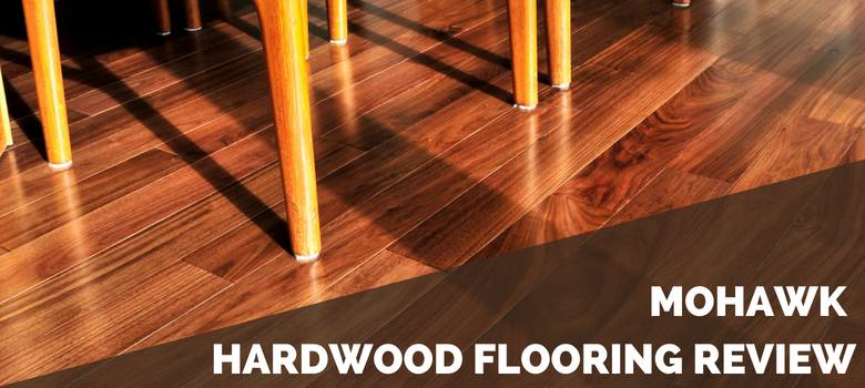 Mohawk Hardwood Flooring Review 2019 Pros Cons Cost Estimate