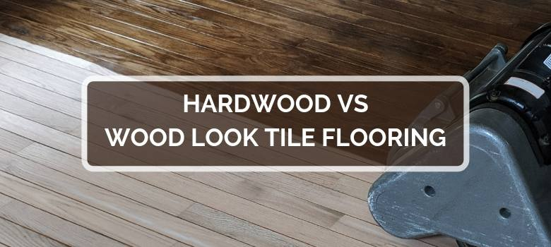 Hardwood Vs Wood Look Tile Flooring 2020 Comparison
