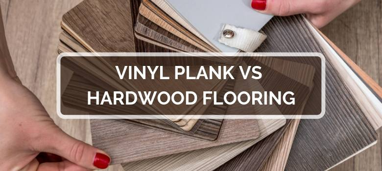 Vinyl Plank Vs Hardwood Flooring 2020 Comparison Pros Amp Cons