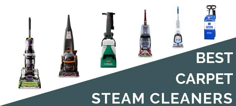 6 Best Carpet Steam Cleaners 2020