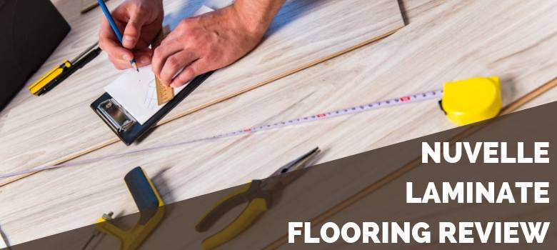 Nuvelle Laminate Flooring Review