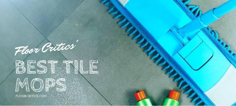 Best Tile Mops