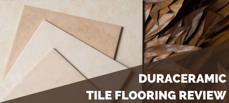 DuraCeramic Tile Flooring Review