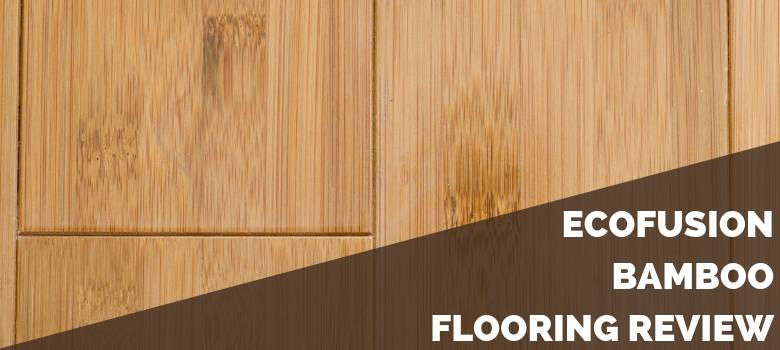 EcoFusion Bamboo Flooring Review