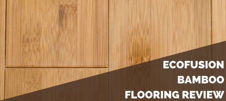 EcoFusion Bamboo Flooring Review