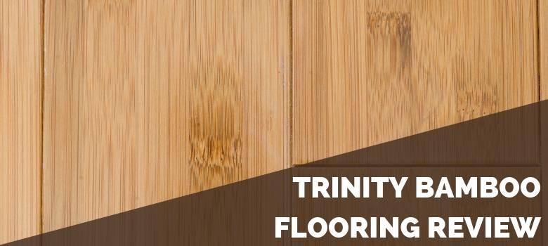 Trinity Bamboo Flooring Review