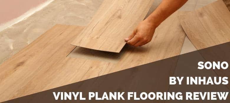 SONO by InHaus Vinyl Plank Flooring Review
