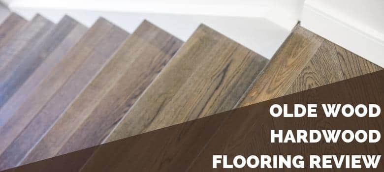 Olde Wood Hardwood Flooring Review