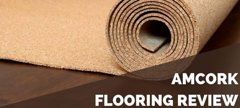 AmCork Flooring Review