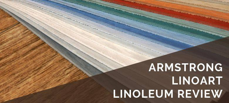 Armstrong LinoArt Linoleum Review
