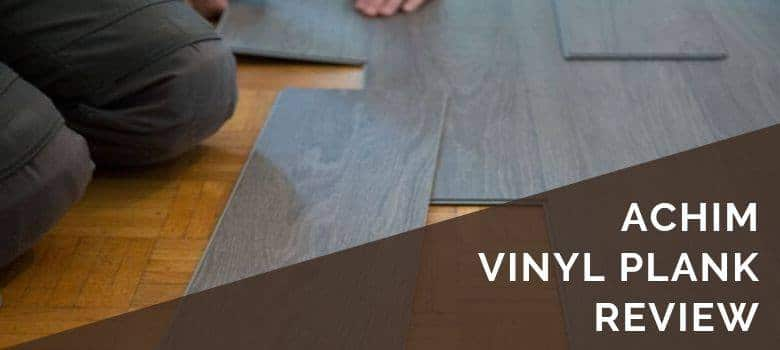 Achim Vinyl Plank Review