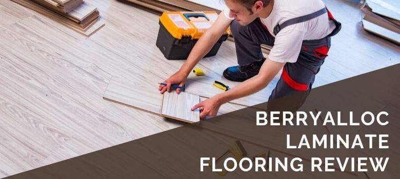 BerryAlloc Laminate Flooring Review
