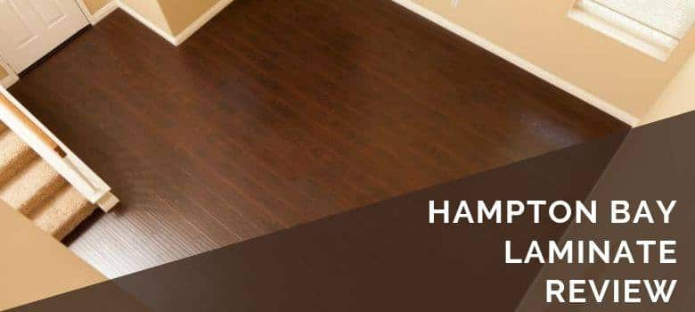 Hampton Bay Laminate Review