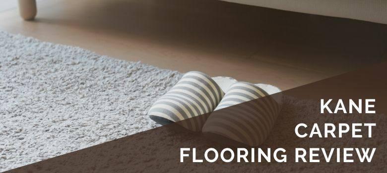 Kane Carpet Flooring Review