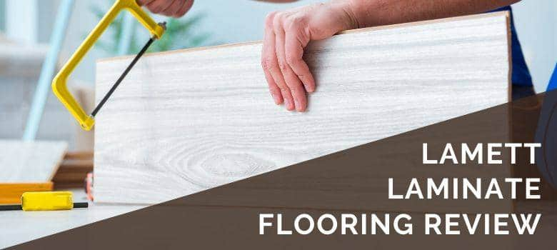 Lamett Laminate Flooring Review