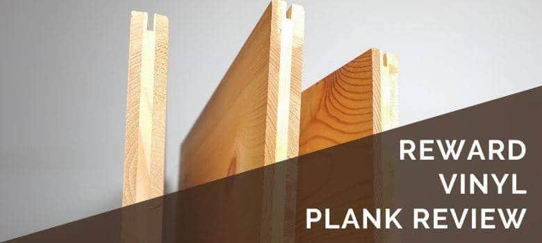 Reward Vinyl Plank Review