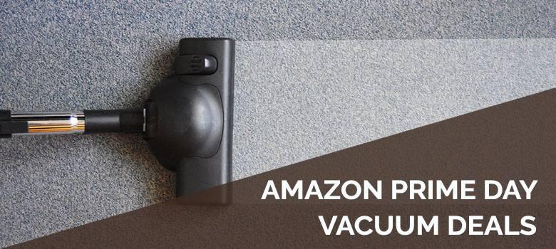 Amazon Prime Day Vacuum Deals