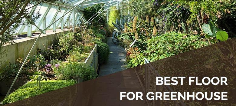 best floor for greenhouse