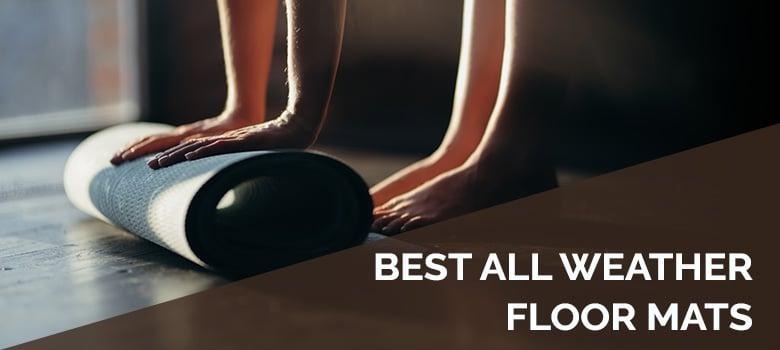 Best all weather floor mats