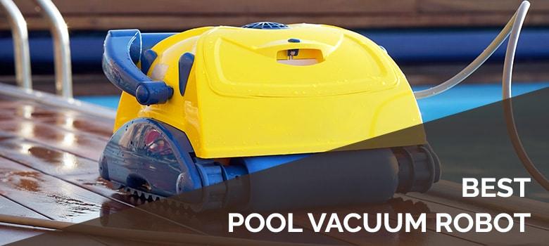 best pool vacuum robot
