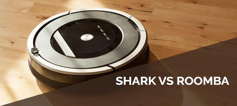 Shark vs. Roomba