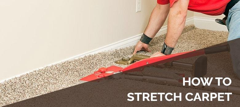 how to stretch carpet